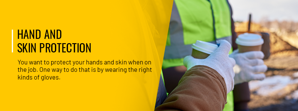 Hand and Skin Protection