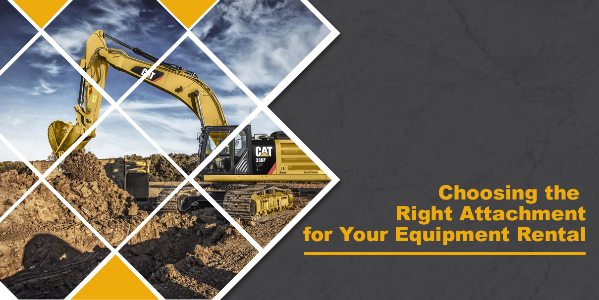Choosign the Right Attachment for Your Equipment Rental