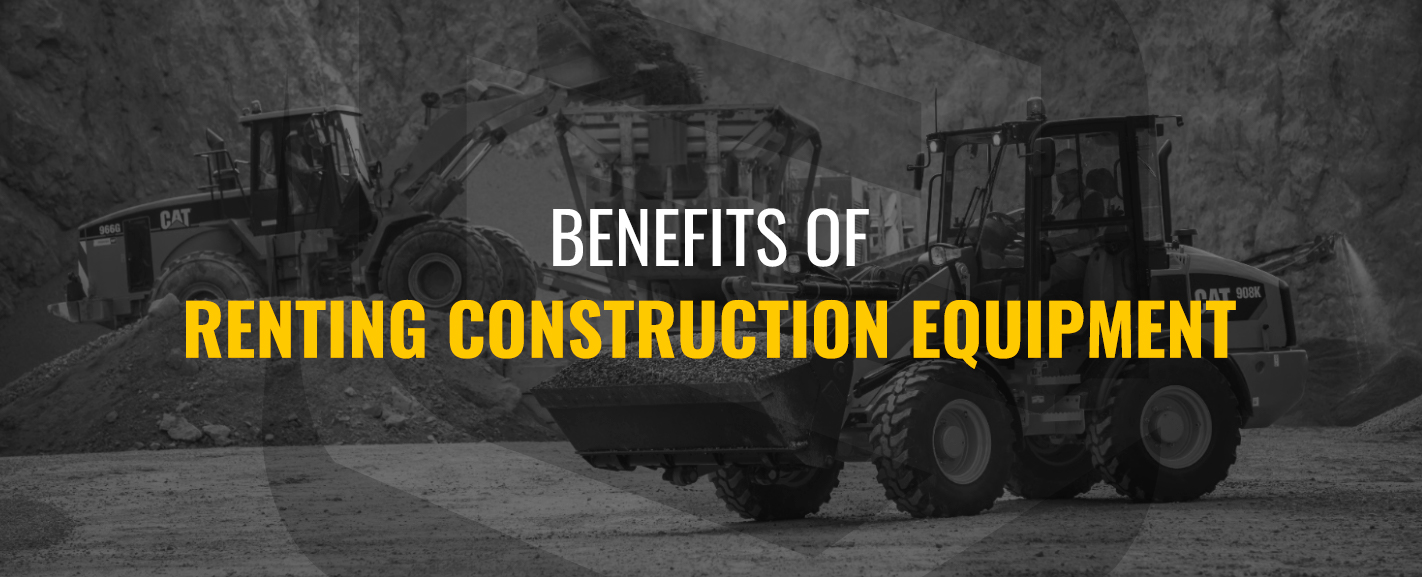 Benefits-of-Renting-Construction-Equipment